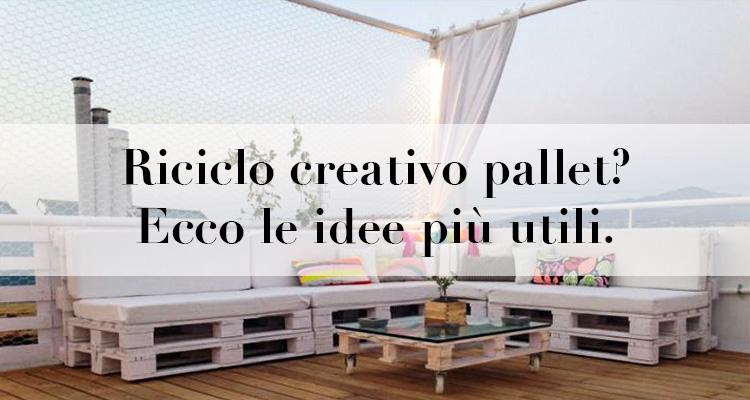 Riciclo creativo pallet ecco le idee pi utili - Testiera letto pallet ...