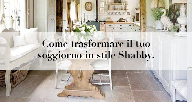 Credenza Arte Povera Shabby : Come trasformare il tuo soggiorno in stile shabby