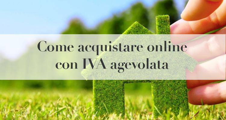 Come acquistare online con iva agevolata guida - Iva agevolata per ristrutturazione ...