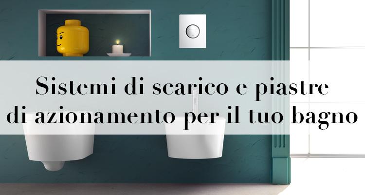 Sistemi di scarico e piastre di azionamento per il tuo bagno - Scarico cucina e bagno insieme ...