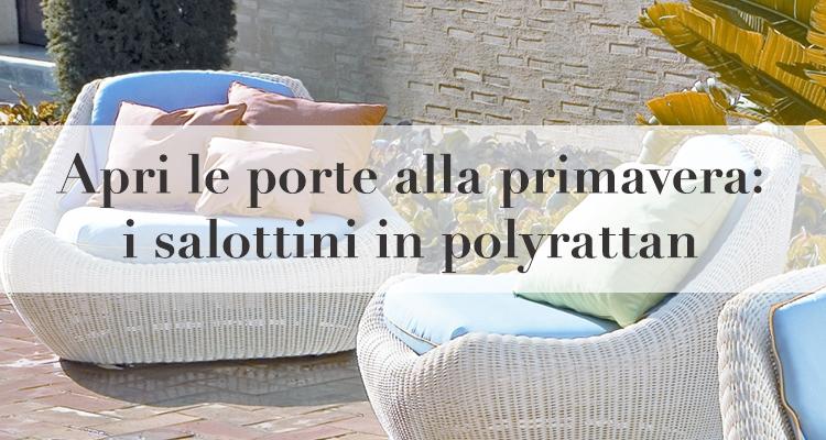 Apri le porte alla primavera i salottini in polyrattan for Salottini in vimini