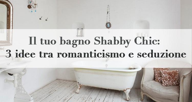 Il tuo bagno shabby chic 3 idee tra romanticismo e - Bagno stile shabby ...