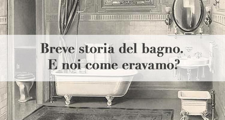 Rubinetto Della Vasca Da Bagno In Inglese : Breve storia del bagno come eravamo magazine deghishop